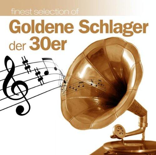 Goldene Schlager Der 30er
