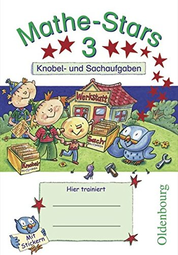 Mathe-Stars – Knobel- und Sachaufgaben: 3. Schuljahr – Übungsheft: Mit Lösungen