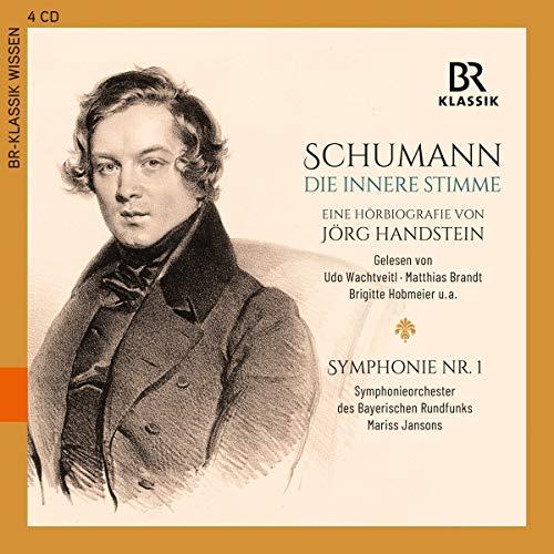 Robert Schumann - Die Innere Stimme (Hörbiografie)