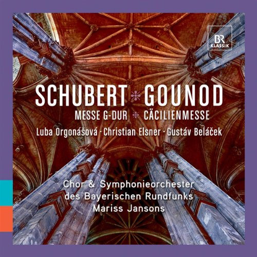 Schubert: Messe in G-Dur / Gounod: Cäcilienmesse