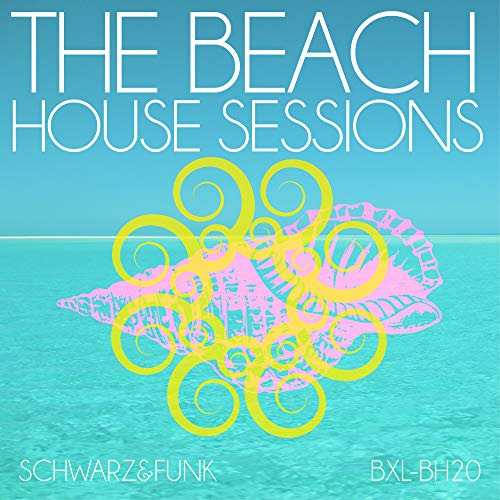 The Beach House Sessions